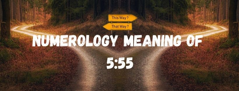 Numerology Meaning of 555 – Keep Seeing 555? What are the Significance and Spiritual Meaning of 555?