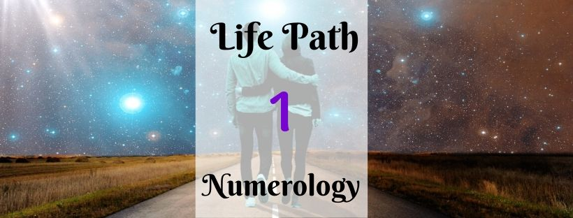 Life Path Number 1 – Personality, Love Life, Compatibility and Career